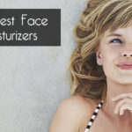 The 10 Best Face Moisturizers For 2021!